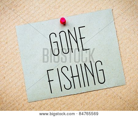 Gone Fishing Message