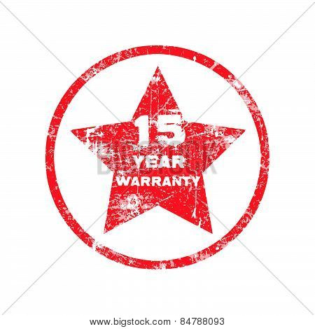 fifteen year warranty red grungy stamp isolated on white background.