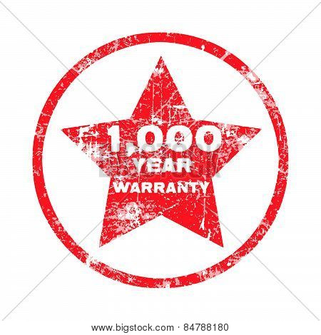 One thousand year warranty red grungy stamp isolated on white background.