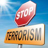 stock photo of terrorism  - no terrorism war on terror stop terrorist attacks - JPG