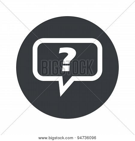 Monochrome round question icon
