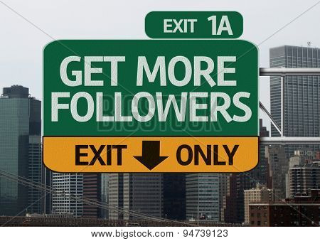 Get More Followers road sign with urban background