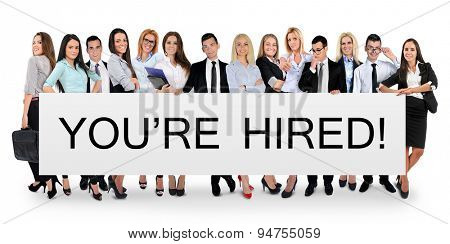 You are hired word writing on white banner