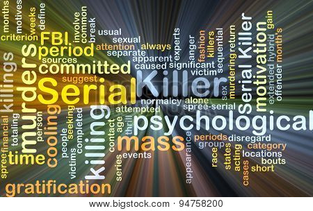 Background concept wordcloud illustration of serial killer glowing light