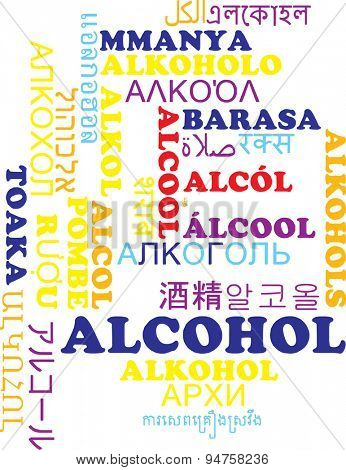 Background concept wordcloud multilanguage international many language illustration of alcohol