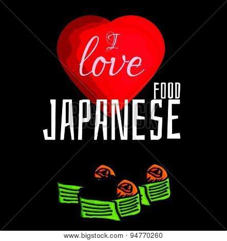 Illustration of  I love Japanese food delicacy sushi on chalkboard