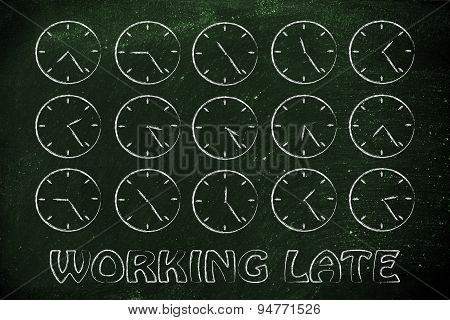 Series Of Clocks Showing Time Passing By: Working Late