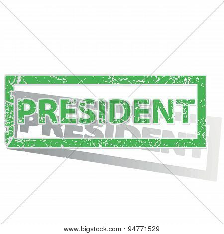 Green outlined PRESIDENT stamp