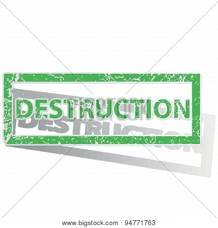 Green outlined DESTRUCTION stamp