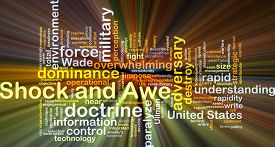 pic of shock awe  - Background concept wordcloud illustration of shock and awe glowing light - JPG