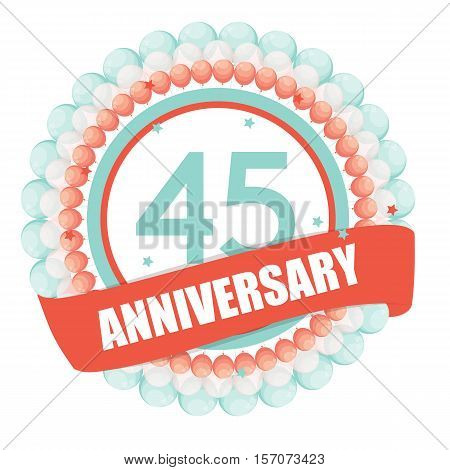 Cute Template 45 Years Anniversary with Balloons and Ribbon Vector Illustration EPS10