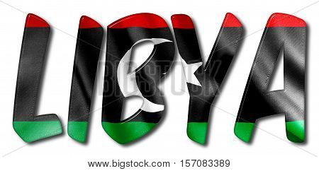 Libya word 3D illustration with a flag texture on an isolated white background