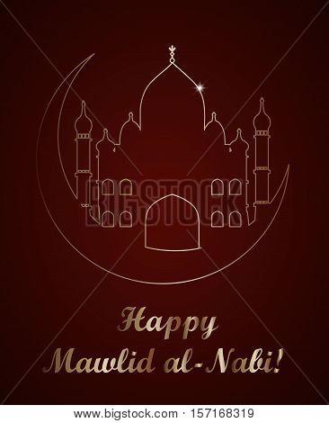 Mawlid Al Nabi, the birthday of the Prophet Muhammad greeting card. Muslim celebration poster, flyer. Vector illustration