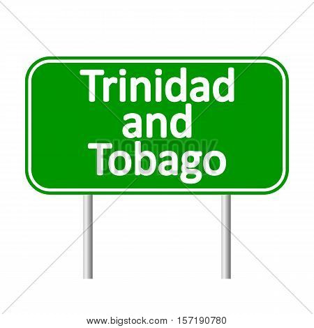 Trinidad and Tobago road sign isolated on white background.