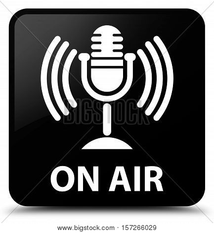 On Air (mic Icon) Black Square Button
