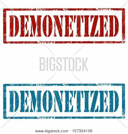 Set of grunge rubber stamps with text Demonetized,vector illustration