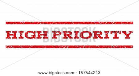 High Priority watermark stamp. Text caption between parallel lines with grunge design style. Rubber seal stamp with unclean texture. Vector red color ink imprint on a white background.