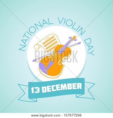 Calendar for each day on december 13. Greeting card. Holiday - National Violin Day. Icon in the linear style