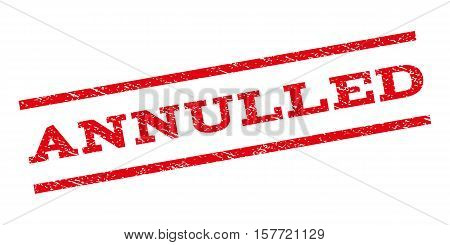 Annulled watermark stamp. Text tag between parallel lines with grunge design style. Rubber seal stamp with scratched texture. Vector red color ink imprint on a white background.