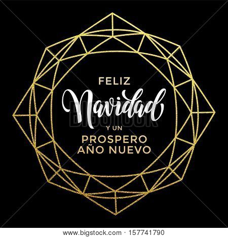 Feliz Navidad y Prospero Ano Nuevo luxury gold greeting card. Spanish Merry Christmas card vector poster with golden glitter ornament and decorative frame on luxury black background