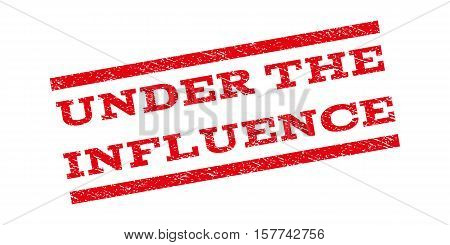 Under The Influence watermark stamp. Text caption between parallel lines with grunge design style. Rubber seal stamp with scratched texture. Vector red color ink imprint on a white background.