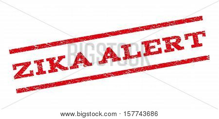 Zika Alert watermark stamp. Text tag between parallel lines with grunge design style. Rubber seal stamp with dirty texture. Vector red color ink imprint on a white background.