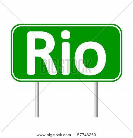 Rio road sign isolated on white background.