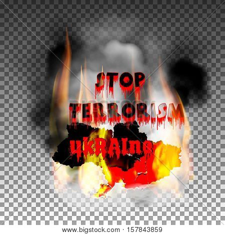 Stop terrorism in the country of Ukraine. Smoke and fire flame, isolated objects can be used with any background or text.