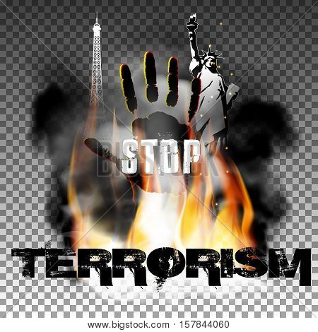 stop terrorism against fire smoke with the hand, the statue of liberty and the Eiffel Tower. Isolated objects can be used with any text or image. The Statue of Liberty is made independently brush tool.