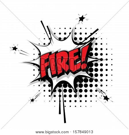 Lettering fire. Comic text sound effects pop art style vector. Sound bubble speech phrase comic text cartoon expression sounds illustration. Comic text background template