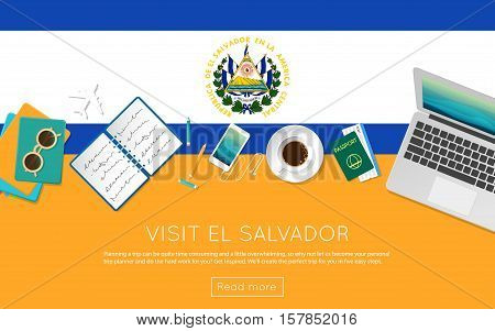 Visit El Salvador Concept For Your Web Banner Or Print Materials. Top View Of A Laptop, Sunglasses A