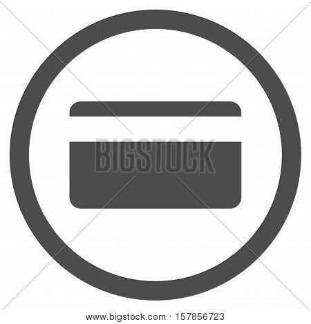 Plastic Card vector rounded icon. Image style is a flat icon symbol inside a circle, gray color, white background.