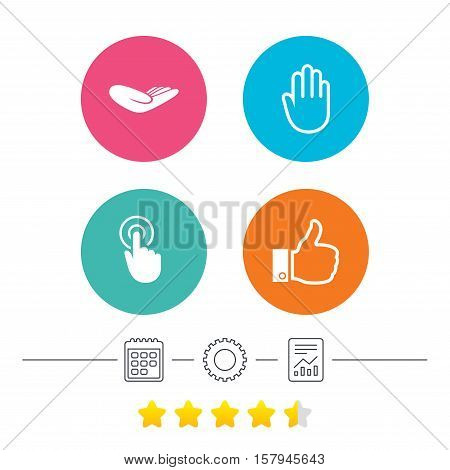 Hand icons. Like thumb up symbol. Click here press sign. Helping donation hand. Calendar, cogwheel and report linear icons. Star vote ranking. Vector