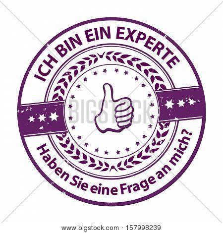 I'm an Expert. Do you have any question? (Ich bin ein experte. Haben Sie eine Fragen an mich?) - grunge purple German stamp. Print colors used