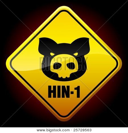 Warning HIN-1 sign