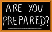 stock photo of disaster preparedness  - Are You Prepared Written on Chalkboard - JPG