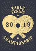 Table Tennis Championship Typographical Vintage Grunge Style Poster. Retro Vector Illustration. poster