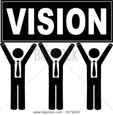 Stick Men Business Holding Sign Saying Vision