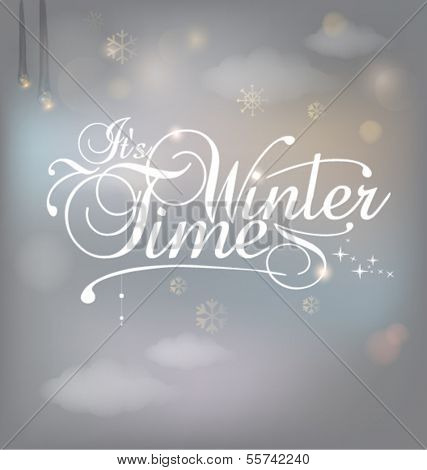 It's winter time Greeting Card. Vector illustration. Blurred background with lights.