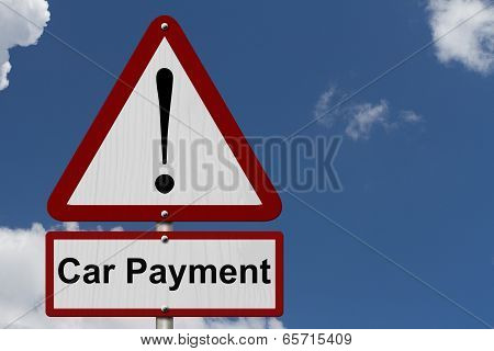 Car Payment Caution Sign