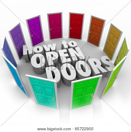 How to Open Doors words surrounded doorways gain access entry new opportunities