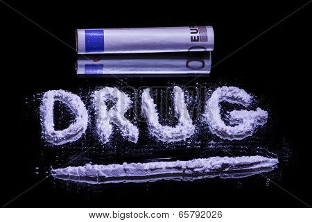 Word Drug, Cocaine Powder And 50 Euro