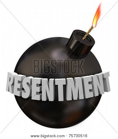 Resentment 3d letters word on a black round bomb to illustrate danger or warning for anger, envy or bitter feelings or emotion
