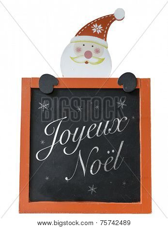 Christmas Blackboard written Merry Christmas (French: Joyeux Noel)