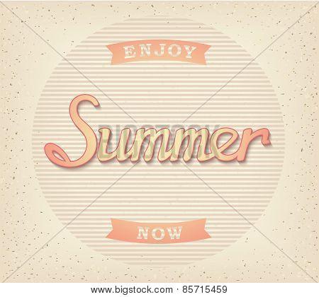 Enjoy summer now