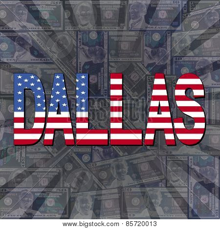 Dallas flag text on dollars sunburst illustration