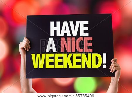 Have a Nice Weekend card with bokeh background
