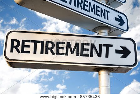 Retirement direction sign on sky background