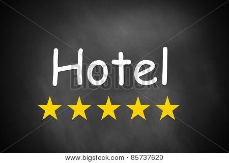 Hand Writing Hotel On Black Chalkboard Five Stars