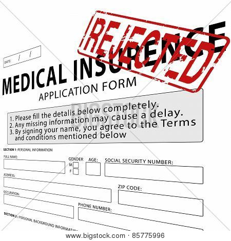 Medical insurance application form with red rejected rubber stamp